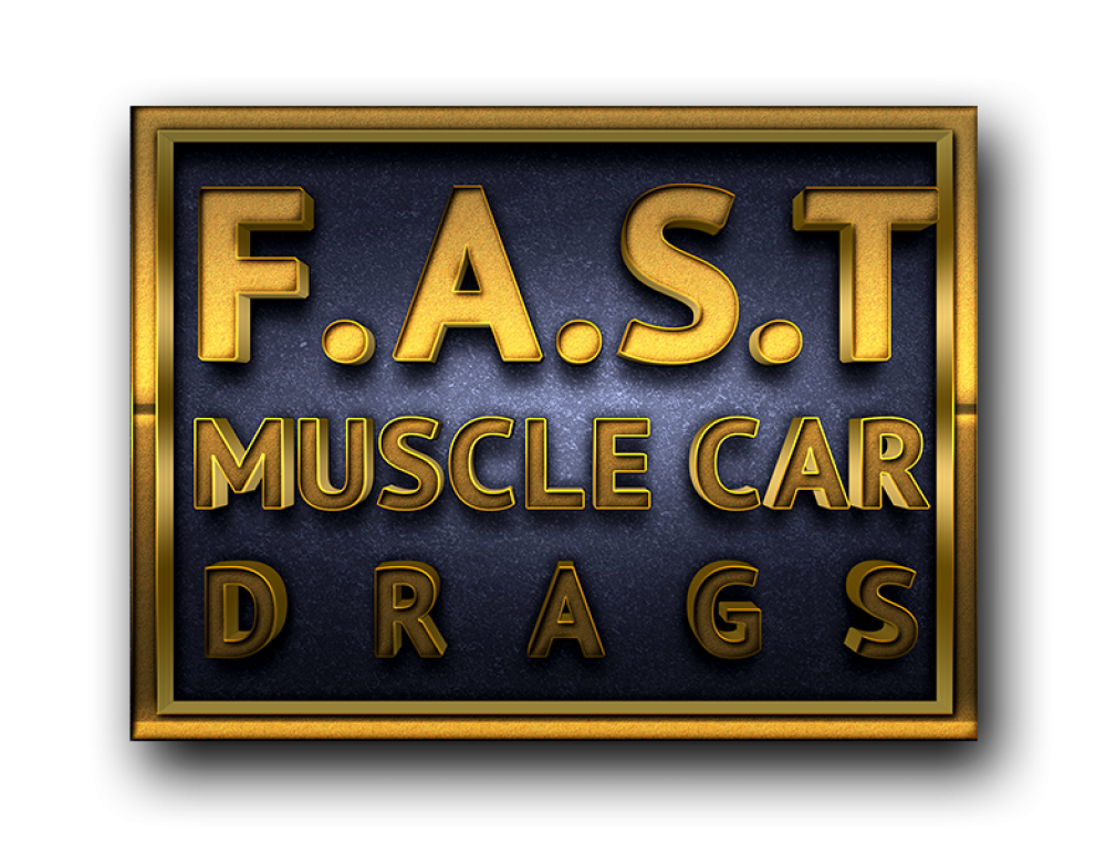 F.A.S.T Muscle Car Drags